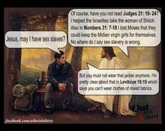 God approves of all manner of slavery. He wrote about it in his bestseller. #atheist #atheism #religion #godisevil