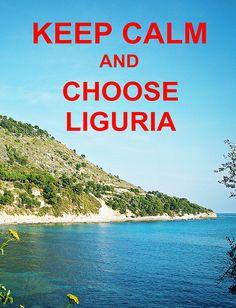 KEEP CALM and CHOOSE #LIGURIA!