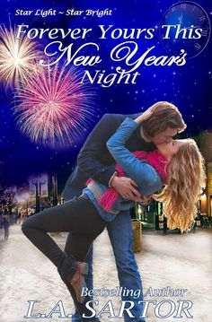 A Girl and Her Kindle: Forever Yours This New Year's Night by L.A. Sartor Review