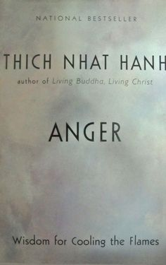 Any book by Vietnamese monk Thich Nhat Hanh is worth reading, and Anger ($16) is one of his most popular books. It will give readers insight into their anger and help them realize where it is coming from — a place of suffering. Let Hanh's teachings show you how to turn anger into compassion.