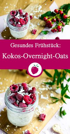 Kokos Overnight Oats mit Himbeeren - My list of the best food recipes Quaker Overnight Oats Recipe, Peanut Butter Overnight Oats, Blueberry Overnight Oats, Overnight Breakfast, Overnight Porridge, Healthy Meals For Two, Healthy Desserts, Healthy Recipes, Oats Recipes