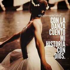 Con la danza cuento mi historia con Dios