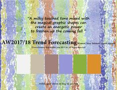 AW 2017/2018 Trend Forecasting for Women, Men, Intimate, Sports Apparel - A milky touched tone mixed wit the magical graphic shapes can create an energetic power to freshen up the coming fall.  www.FashionWebGraphic.com