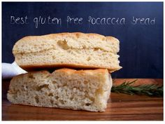 Gluten free bread - split horizontally, focaccia is great for sandwiches.