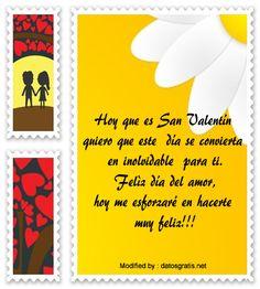 los mejores mensajes y tarjetas del dia del amor y la amistad,descargar bonitas dedicatorias del dia del amor y la amistad: http://www.datosgratis.net/frases-de-amor-para-san-valentin/