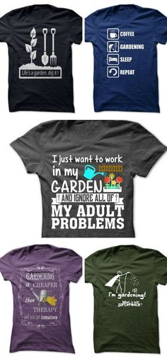 Garden lovers - the perfect t-shirt to show your love of gardening.