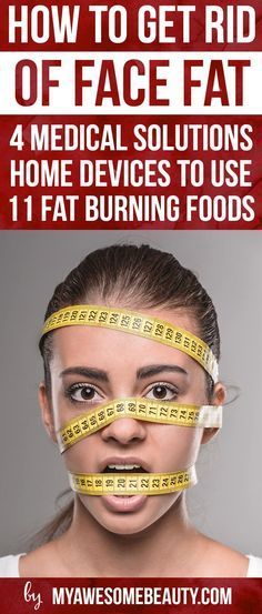 If you want to know how to lose face fat or lose weight in face, check our complete guide with all the methods & treatments available to get a slimmer face.  http://myawesomebeauty.com/how-to-lose-face-fat/