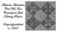 1860 Antebellum Civil War Knit Quilt Pattern Knitted Counterpane Reenactment 3