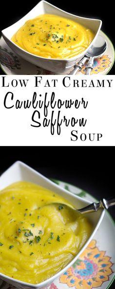 Low Fat Creamy Cauliflower Saffron Soup - Erren's Kitchen