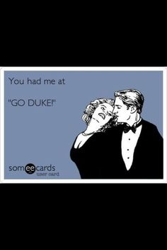 Love me some DUKE basketball !!!!!