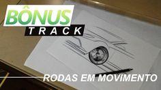 BÔNUS TRACK - Rodas em movimento