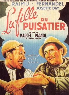 La Fille du Puisatier is a 1946 Comedy, Drama film directed by Marcel Pagnol and starring Raimu, Fernandel. Best Horror Movies, Love Posters, Best Horrors, French Films, Drama Film, Clint Eastwood, Movie List, Love Movie, Old Movies