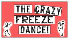 PE Games: Crazy Freeze Dance - No Equipment Warm Up Game