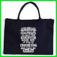 Some Girls Like Finer Things Give Me A Day Of Crocheting - Tote Bag - Top handle bags (*Amazon Partner-Link)