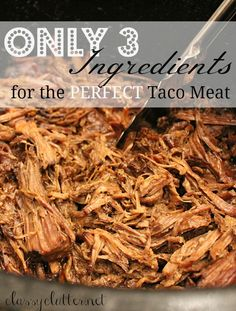 Slow Cooker Taco Meat with only 3 ingredients!