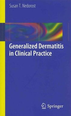 Generalized Dermatitis in Clinical Practice