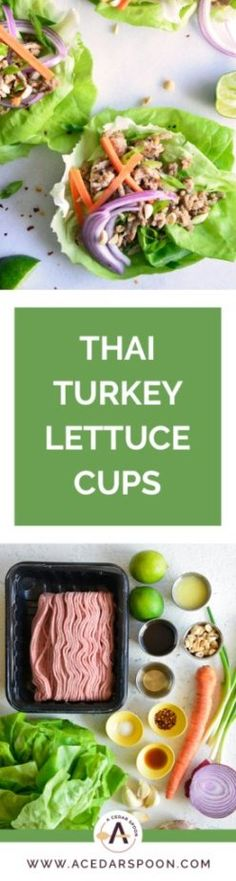 Thai Turkey Lettuce Cups mix your favorite Asian flavors into a crisp, healthy lettuce wrap. Ground turkey is simmered in lime juice, ginger, soy sauce and red chili garlic sauce and mixed with brown rice or topped with nuts. Top these with fresh cilantro, matchstick carrots and crunchy peanuts and you have a healthy meal. // acedarspoon.com #turkey #lettucewrap #lettucecup #lowcarb Lettuce Cups, Turkey