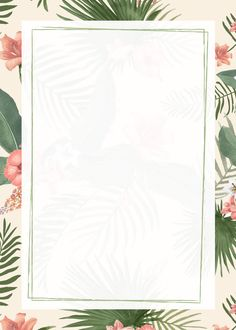 Tropical Background, Flower Background Wallpaper, Frame Background, Flower Backgrounds, Wallpaper Backgrounds, Watercolor Background, Instagram Background, Instagram Frame, Framed Wallpaper