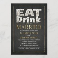 Funny wedding Invitations Eat Drink Be Married Bridal Shower Chalkboard, Chalkboard Wedding Invitations, Retirement Party Invitations, Vintage Invitations, Gold Wedding Invitations, Elegant Invitations, Bridal Shower Invitations, Custom Invitations, Invitations Online