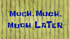 List of time cards Time cards are used throughout SpongeBob SquarePants to represent how much time has passed… The post List of time cards appeared first on Paris Disneyland Pictures. Youtube Editing, Intro Youtube, Youtube Logo, Youtube Channel Art, Spongebob Time Cards, Memes Spongebob, Cartoon Memes, Spongebob Squarepants, Youtube Banner Backgrounds