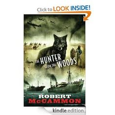 The Hunter from the Woods - Robert McCammon.  a prequel to The Wolf's Hour