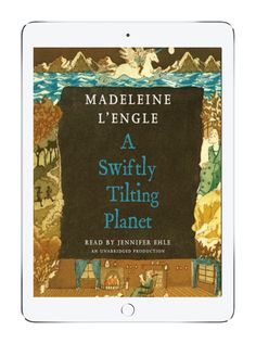 Our favorite childhood books on Epic: A Swiftly Tilting Planet by Madeline L'Engle