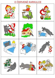 Procvičujme a trénujme s rodiči Sequencing Pictures, Sequencing Cards, Story Sequencing, Fairy Tale Activities, Preschool Activities, Little Red Ridding Hood, Picture Story, Stories For Kids, Nursery Rhymes