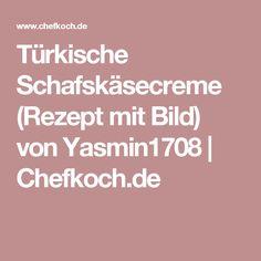 Türkische Schafskäsecreme (Rezept mit Bild) von Yasmin1708   Chefkoch.de