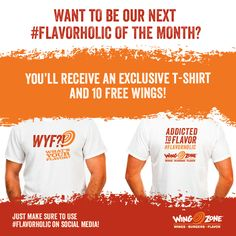 Are you our next Flavorholic of the Month? Free wings, a Wing Zone t-shirt and our respect are up for grabs. Tag us with #Flavorholic on Instagram, Facebook or Twitter for your chance to win!