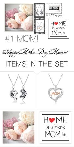 """""""Happy Mother's Day"""" by princessboogs ❤ liked on Polyvore featuring art"""