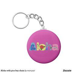 Aloha with pics key chain