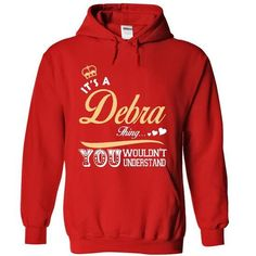 It is a Debra thing T shirt - Limited Edition T Shirts, Hoodies Sweatshirts…