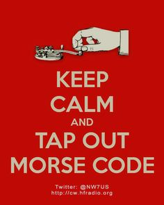"""Learn Morse Code. DONE. Just need to remember the other letters (I only remember """"S.O.S."""")"""