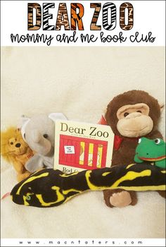 Dear Zoo Mommy and Me Book Club: Dear Zoo Activities and snack ideas for kids