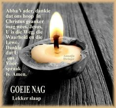 Good Night Blessings, Good Night Wishes, Good Night Quotes, Day Wishes, Ego Quotes, Evening Greetings, Evening Quotes, Afrikaanse Quotes, Goeie Nag
