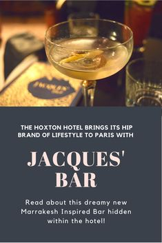 The Hoxton Hotel Brings is Hip Lifestyle Brand to Paris along with a Moroccan inspired cocktail bar hidden within.  Read about the cocktails, decor and more for this dreamy new drinks spot.