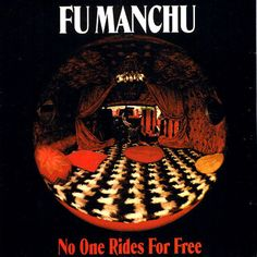 Fu Manchu No One Rides For Free – Knick Knack Records