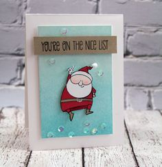 Santa says You're on the Nice List! Card by Julia Stainton, My Favorite Things Stamp, stamp set Jingle All the Way