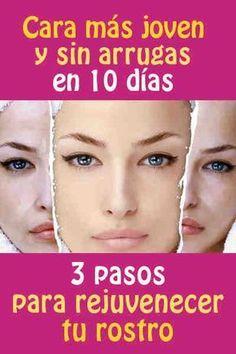 Cara más joven y sin arrugas en 10 días Diy Skin Care, Skin Care Tips, Beauty Secrets, Beauty Hacks, Beauty Care, Hair Beauty, Bella Beauty, Face Treatment, Wrinkle Remover