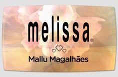 Melissa ♥ Mallu Magalhães