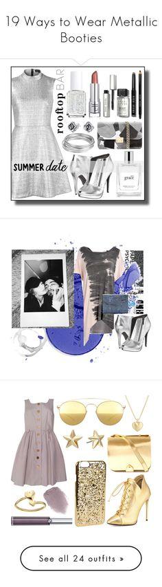 """19 Ways to Wear Metallic Booties"" by polyvore-editorial ❤ liked on Polyvore featuring waystowear, metallicbooties, Markus Lupfer, Bobbi Brown Cosmetics, Michael Antonio, philosophy, Essie, Bling Jewelry, Worthington and summerdate"