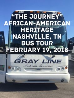 Black History Month Event - Bring your family to the 4 hour bus tour of Nashville's African-American Heritage Bus Tour-click on the link then click on tickets  https://thejourneybustour.eventbrite.com #crownevents #blackhistorymonth
