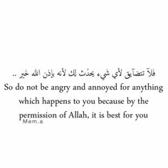 Do not be angry.