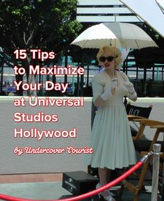Maximize your time at Universal Studios Hollywood