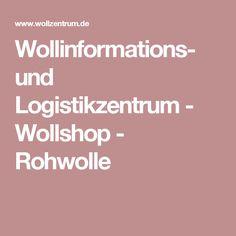 Wollinformations- und Logistikzentrum - Wollshop - Rohwolle