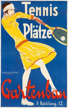 """design-is-fine: """"Rudolf Matouschek, poster illustration for Tennis Courts in Vienna, Via Swann Galleries. Art Deco Posters, Vintage Posters, Badminton Tips, Tennis Posters, Sports Posters, Movie Posters, Printed Magnets, Tennis Tips, Golf Tips"""