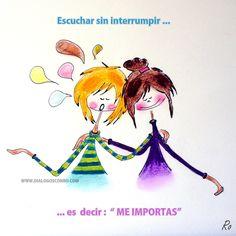 〽️Escuchar sin interrumpir...es decir, me importas...