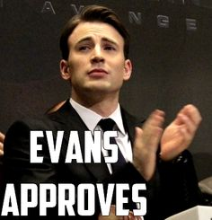 Evans Approves -- my new favorite meme!! I'll be using this one a lot so watch out!!!!! (Favorite Meme Captain America)