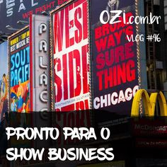 Pronto para o Showbusiness - OZI Vlog #046.