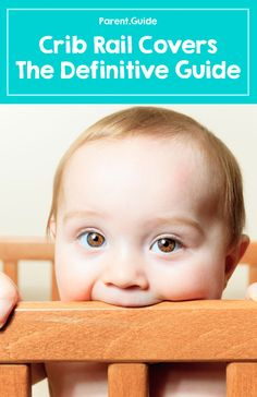 So your baby is teething? It's time to buy a crib rail cover otherwise your crib is going to turn into a mess of teeth marks and wood chips. Our crib rail cover buying guide goes over everything from the different types of crib rail covers to reviewing best covers available. Learn how to protect your crib rail from your baby's teeth!